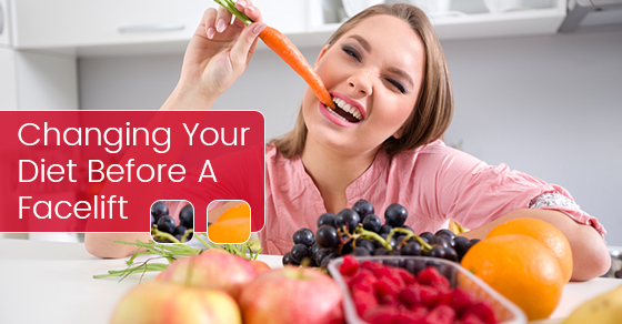 Changing Your Diet Before A Facelift